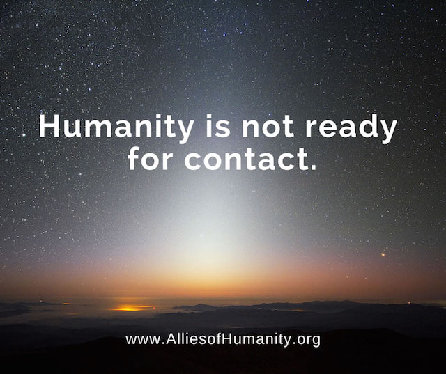 Humanity is not ready for contact